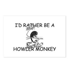 I'd Rather Be A Howler Monkey Postcards (Package o
