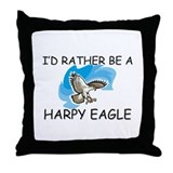I'd Rather Be A Harpy Eagle Throw Pillow