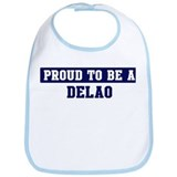 Proud to be Delao Bib