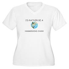 I'd Rather Be A Hammerhead Shark T-Shirt