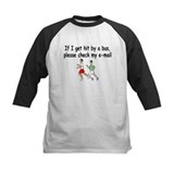 If I Get Hit By A Bus, Please Check My Email Tee