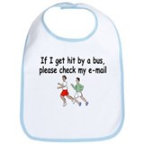 If I Get Hit By A Bus, Please Check My Email Bib