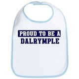 Proud to be Dalrymple Bib