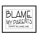 BLAME MY PARENTS Large Framed Print