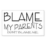 BLAME MY PARENTS Rectangle Sticker