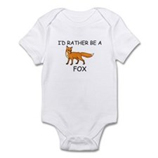 I'd Rather Be A Fox Infant Bodysuit