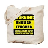 Warning english teacher sign Tote Bag
