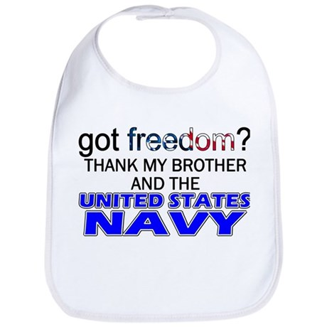 Got Freedom? NAVY (Brother) Bib
