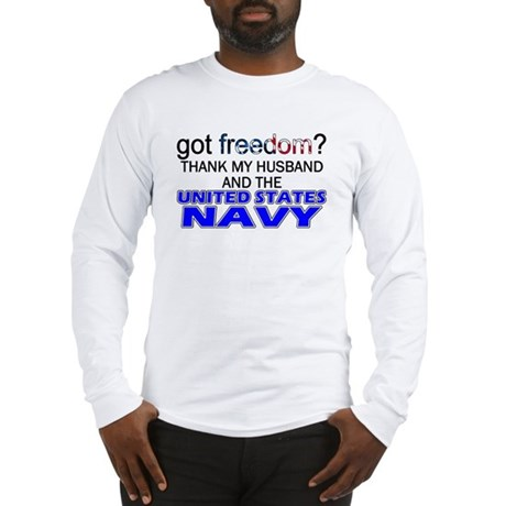Got Freedom? Navy (Husband) Long Sleeve T-Shirt