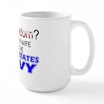 Got Freedom? Navy (Wife) Large Mug