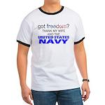 Got Freedom? Navy (Wife) Ringer T