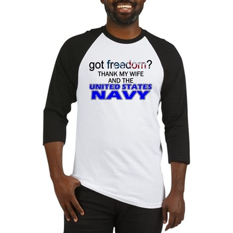 Got Freedom? Navy (Wife) Baseball Jersey