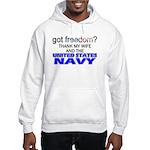 Got Freedom? Navy (Wife) Hooded Sweatshirt