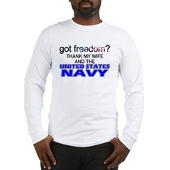 Got Freedom? Navy (Wife) Long Sleeve T-Shirt