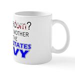 Got Freedom? Navy (Mother) Mug