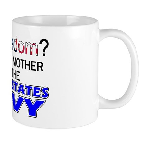 Got Freedom? Navy (Mother) Mug