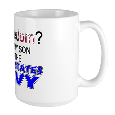 Got Freedom? NAVY (Son) Large Mug