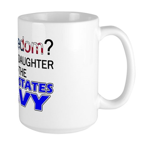Got Freedom? Navy (Daughter) Large Mug