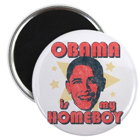 Obama is my Homeboy Magnet