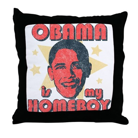 Obama is my Homeboy Throw Pillow