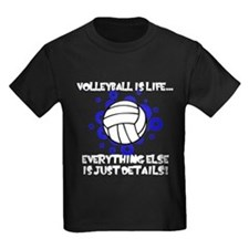 Volleyball Is Life... T