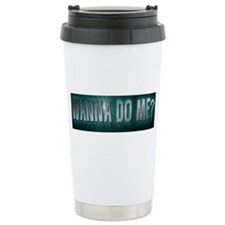 WANNA DO ME?/GREEN Ceramic Travel Mug
