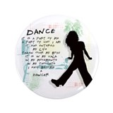 "Become A Dancer 3.5"" Button"