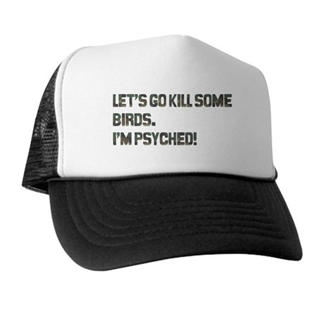 Let's kill some birds! Trucker Hat