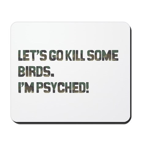 Let's kill some birds! Mousepad