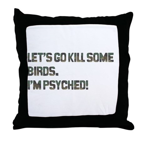 Let's kill some birds! Throw Pillow