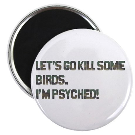 Let's kill some birds! Magnet