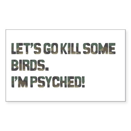 Let's kill some birds! Rectangle Sticker