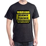 Warning science teacher T-Shirt