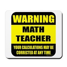 Warning math teacher sign Mousepad