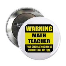 "Warning math teacher sign 2.25"" Button (10 pack)"