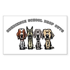 Obedience School Drop Out Rectangle Decal