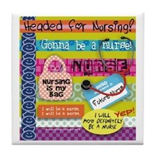 Headed to Nursing School Tile Coaster
