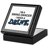 Swing Dancer Need a Drink Keepsake Box