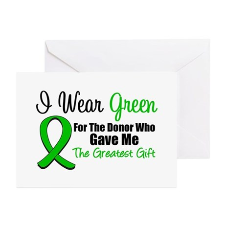 I Wear Green Gift of Life Greeting Cards (Pk of 10