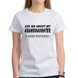 Ask About Granddaughter Tee