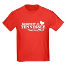 Somebody In Tennessee Loves Me T