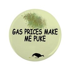 Funny slogan Badges with topical Gas Price theme.