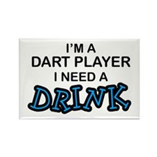 Dart Player Need a Drink Rectangle Magnet