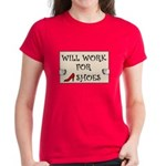 WILL WORK FOR SHOES Women's Dark T-Shirt