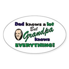 Grandpa Knows Everything Oval Decal