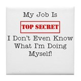 Top Secret Jobs Tile Coaster