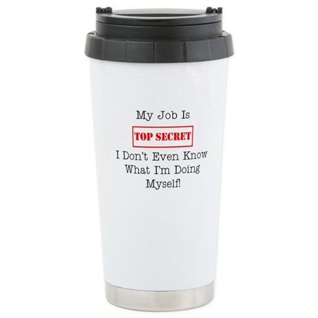 Top Secret Jobs Ceramic Travel Mug