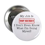 "Top Secret Jobs 2.25"" Button"