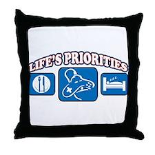 Life's Priorities Video Games Throw Pillow