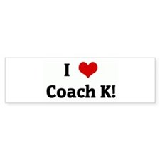 I Love Coach K! Bumper Sticker (10 pk)